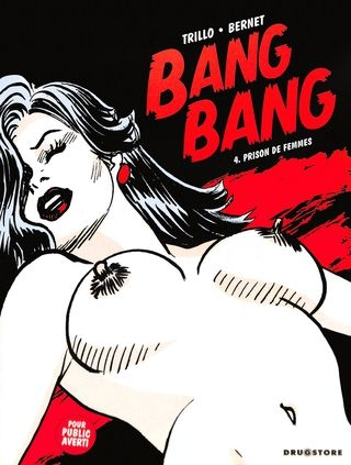 Jordi Bernet Bang Bang 04 - Prison de femmes [French] [72  pages]