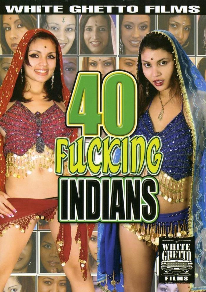 40 Fucking Indians  [DVDRip] - $Студия$$Студия$