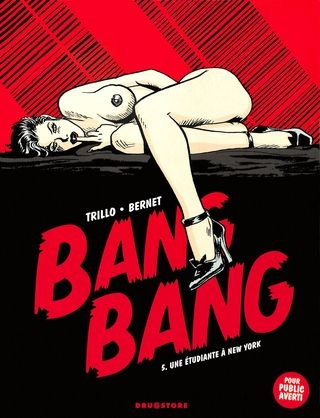 Jordi Bernet Bang Bang 05 - Une etudiante a New-York [French] [72  pages]
