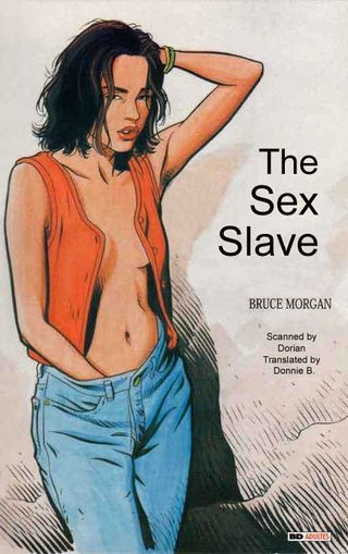 Bruce Morgan The Sex Slave (comics/152  pages/31.86 MB)