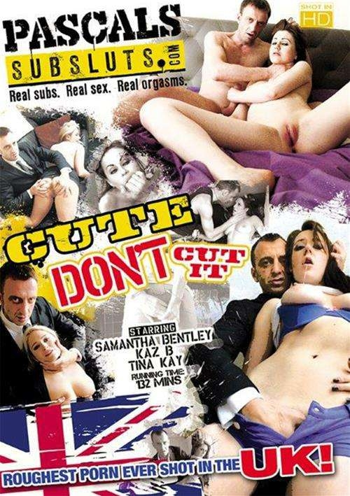 Pascals SubSluts - Tina Kay, Samantha Bentley, Kaz B [Cute Dont Cut It] (DVDRip 406p)