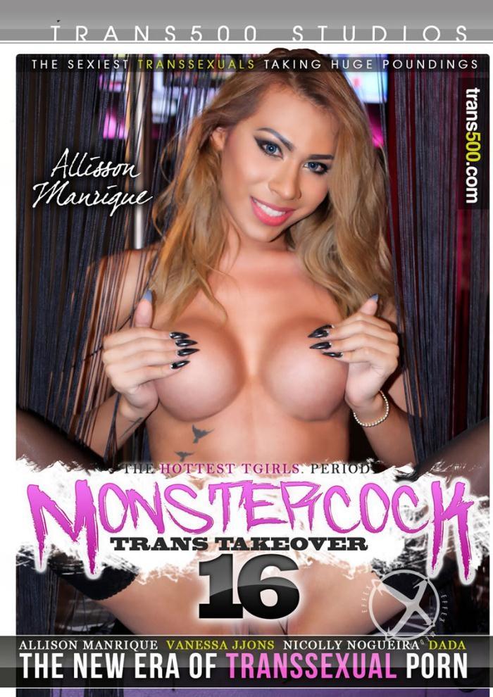 Trans 500 - Vanessa Jhons, Nicolly Nogueira, Da Da, Allison Manrique [Monster Cock Trans Takeover 16] (WEBRip/HD 720p)