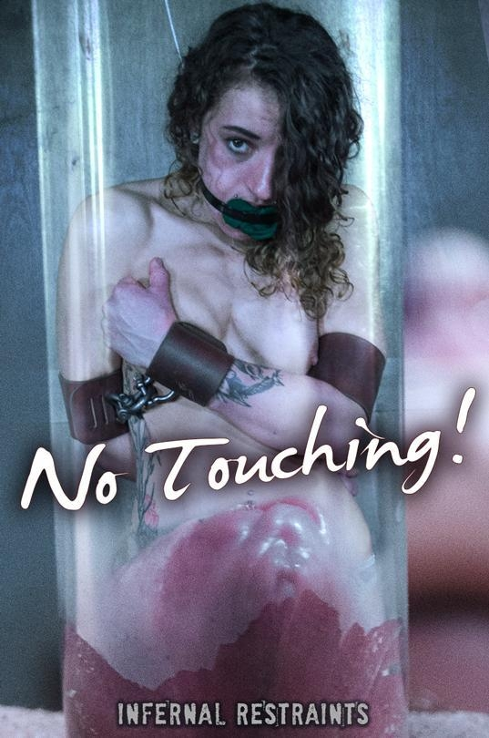InfernalRestraints: Dakota Marr - No Touching! (HD/720p/2.09 GB) 22.06.2017