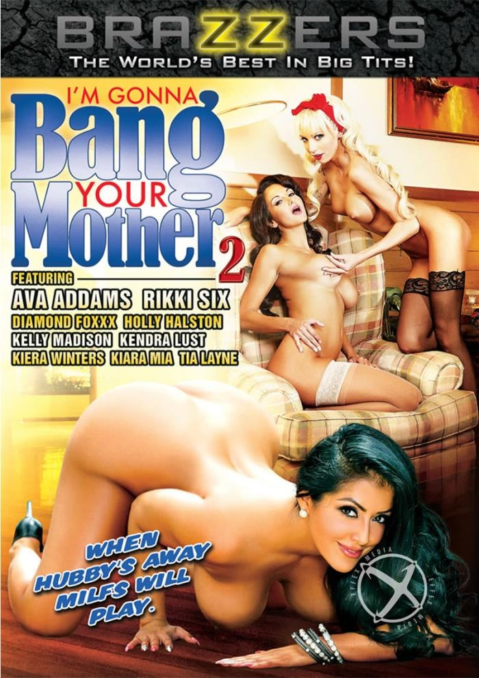 Brazzers - Im Gonna Bang Your Mother 2 (480p / DVD9)