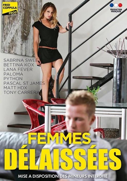Fred Coppula Prod - Sabrina Sweet, Bettina Kox, Lana Fever, Paloma, Tony Carrera, Pascal St James [Femmes Delaissees] (WEBRip/SD 540p)