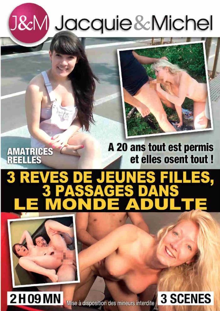 Jacquie and Michel - 3 R�ves de Jeunes Filles, 3 Passages Dans le Monde Adulte (480p / WEBRip/SD)