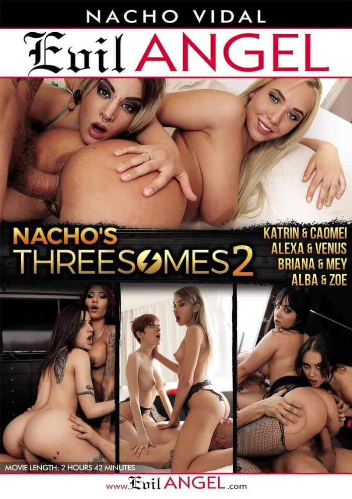 Cumshot - Nachos Threesomes 2 Nacho Vidal, Zoe Doll, Alexa Nasha, Katrin Tequila, Mey Madness, Venus Afrodita, Alba De Silva, Briana Banderas, Caomei Bala (Evil Angel)