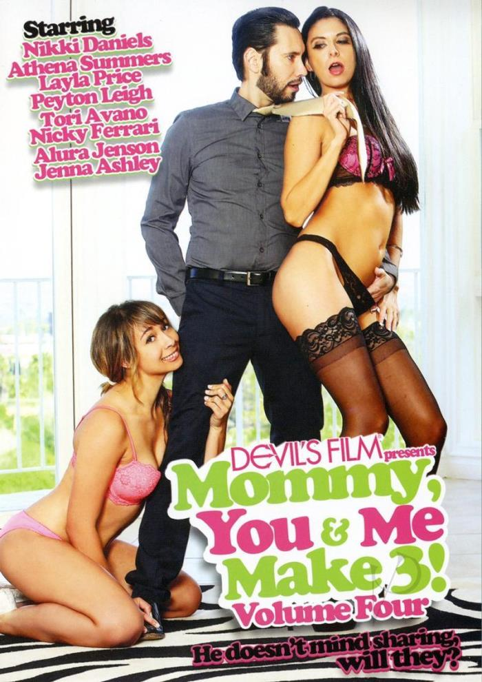 2017 -  Mommy You and Me Make Three 4:  Peyton Leigh, Nikki Daniels, Alura Jenson, Tori Avano, Nicky Ferrari, Layla Price, Jenna Ashley, Athena Summers -  Devils Film [DVDRip]
