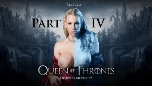 Ella Hughes & Rebecca Moore - Queen Of Thrones: Part 4 - A XXX Parody (19.08.2017/ZZSeries.com / Brazzers.com/SD/480p)
