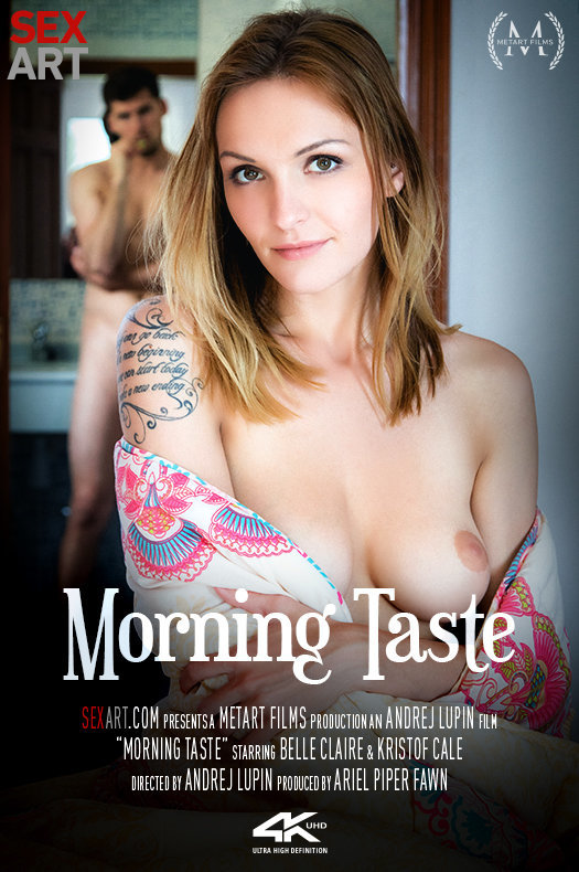 Belle Claire - Morning Taste / 03-08-2017 (SexArt, MetArt) [SD/360p/MP4/250 MB] by XnotX