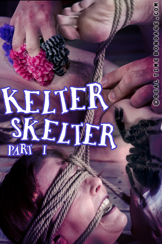 RealTimeBondage: Kelter Skelter Part 1 - Kel Bowie (SD/480p/1.59 GB) 20.08.2017