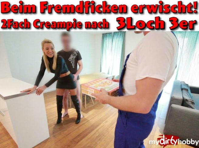 08.2017 -  Beim Fremdfick erwischt  2Fach Creampie nach 3Loch 3er  Caught in the foreign fuck! 2Fach creampie after 3loch 3er:  Daynia - MyDirtyHobby/MDH [FullHD]