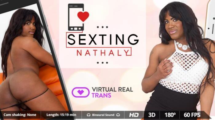 Virtualrealtrans - Nathaly Miller [Sexting] (FullHD 1080p)