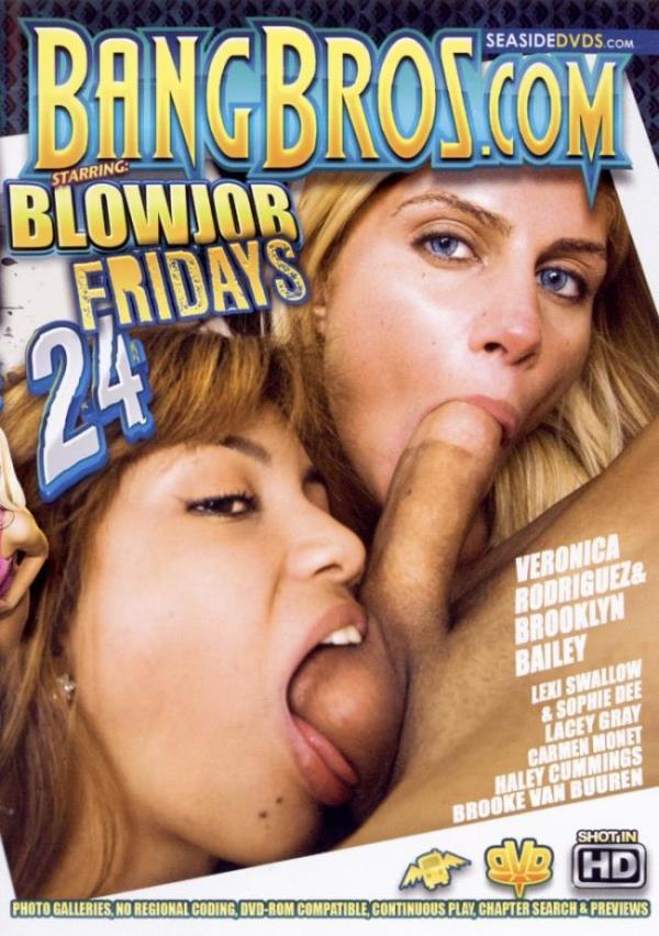 Blowjob Fridays 24 (Bang Bros) [DVDRip 406pp]