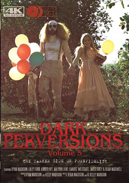 Dark Perversions 5 / 11-08-2017 (Kelly Madison, Porn Fidelity) [SD/394p/MP4/1.82 GB] by XnotX