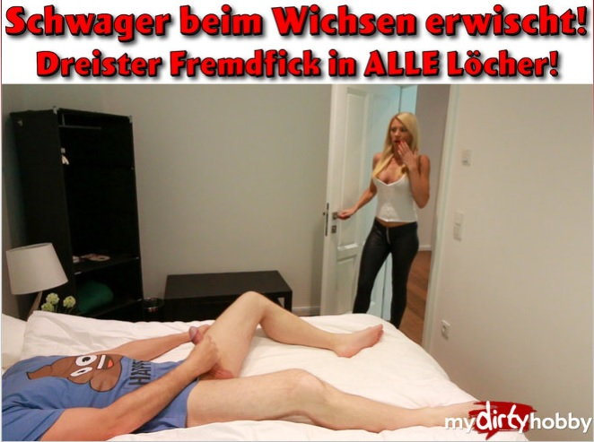 Daynia - Schwager fickt seine Schwagerin tief in den Arsch  Schwager fucks his sister-in-law deep in the ass! (German) - MyDirtyHobby/MDH   [FullHD 1080p]