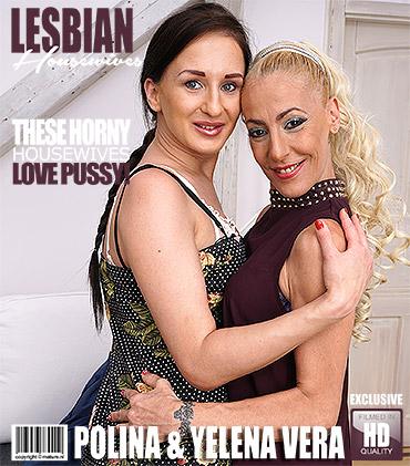 Polina (25), Yelena Vera (46) (hot housewives fooling around) (06/09/2017) [Mature.eu, Mature.nl / FullHD]