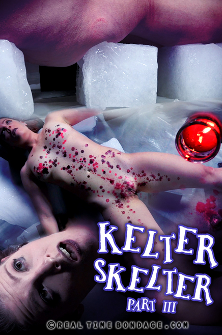 Kelter Skelter Part 3 - RealTimeBondage.com (HD, 720p)