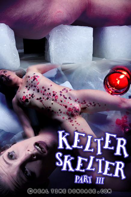 Kelter Skelter Part 3 | Kel Bowie [RealTimeBondage / HD]