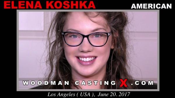 WoodmanCastingX/PierreWoodman: Elena Koshka - Casting X 177 Hardcore  [HD 720p] (1.07 Gb)