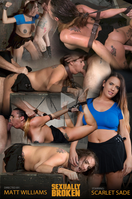 SexuallyBroken.com - Sexy Girl Next Door has her first Bondage and rough sex experience, gets destroyed by cock! - Scarlet Sade [HD, 720p]