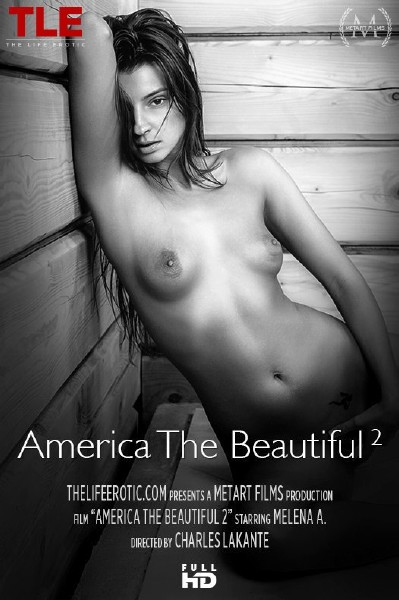 TheLifeErotic: Melena A in America The Beautiful 2 [FullHD 1080p] Solo, Softcore