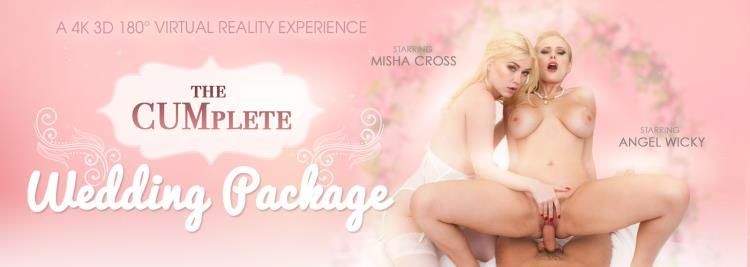 Angel Wicky & Misha Cross - The CUMplete Wedding Package [VRbangers / 2K UHD]