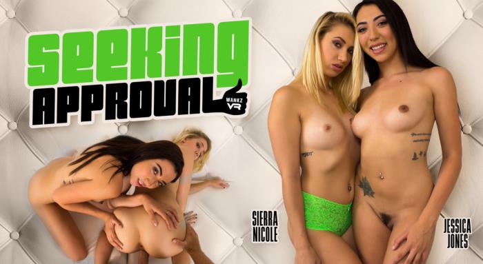 Jessica Jones & Sierra Nicole - Seeking Approval / 21-10-2017 (WankzVR) [3D/FullHD/1080p/MP4/4.86 GB] by XnotX