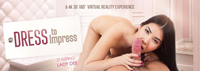 VRbangers.com - Lady Dee - Dress to Impress [3D, VR, HD, 960p]