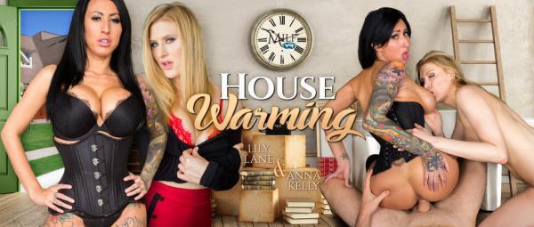 MilfVR - Anna Kelly & Lily Lane - House Warming [3D, 2K UHD, 1600p]