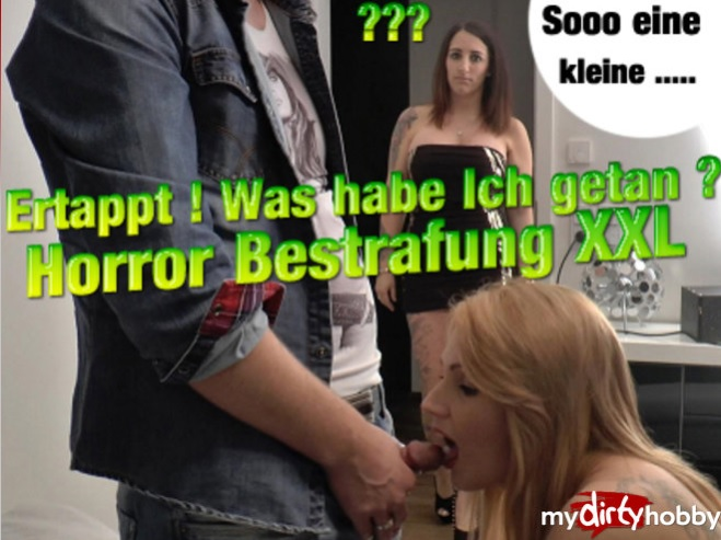 QueenParis - Ertappt  Was habe Ich getan  Horror Bestrafung XXL  Caught! What have I done Horror punishment XXL [FullHD 1080p]  - MyDirtyHobby