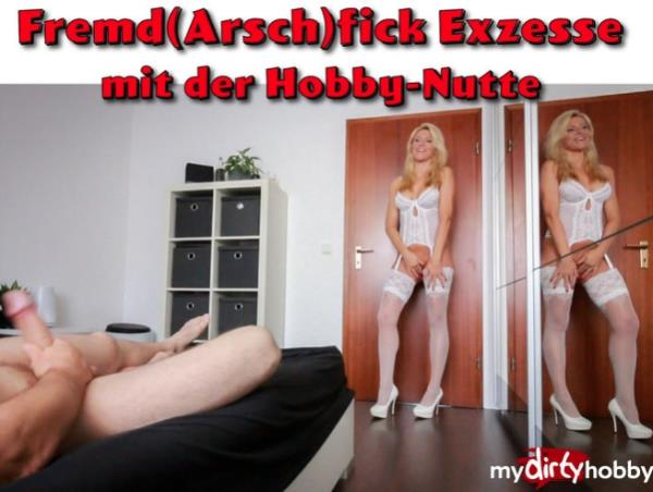 Daynia - Fremd (Arsch) fick-Exzesse mit der Hobbynutte  Fuck-Excesses with the Hobbynutte! (MyDirtyHobby)  [FullHD 1080p]