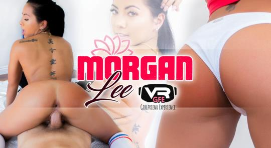 WankzVR: Morgan Lee - Morgan Lee GFE [VR Porn] (2K UHD/1600p/4.34 GB) 21.10.2017