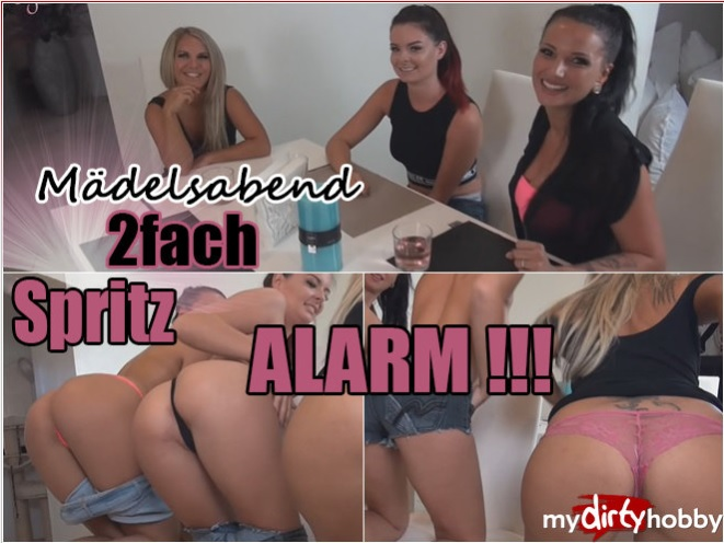 MyDirtyHobby: JuliettaSanchez - Madelsabend  2fach Spritz Alarm Teil 1  Girls Night  2x Spray Alarm! (Part 1)  [HD 720p] (130.89 Mb)