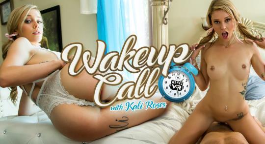 WankzVR: Kali Roses - Wake Up Call [VR Porn] (FullHD/1080p/2.90 GB) 21.10.2017