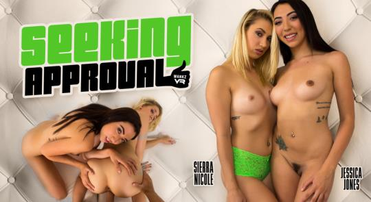 WankzVR: Jessica Jones & Sierra Nicole - Seeking Approval [VR Porn] (FullHD/1080p/4.86 GB) 21.10.2017