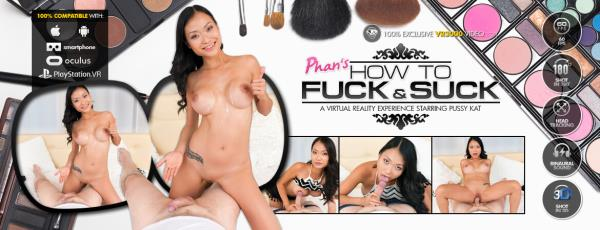 PussyKat - Phan's How to Fuck and Suck [2K UHD 1920p]