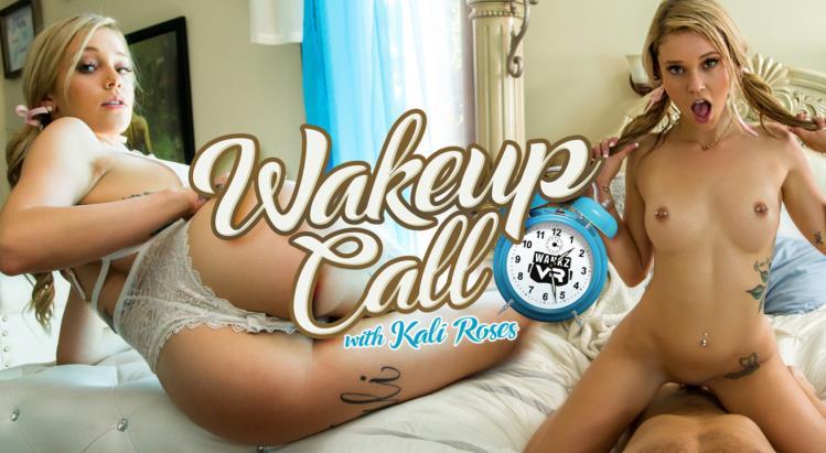 Kali Roses (Wake Up Call) [WankzVR / FullHD / 3D VR]