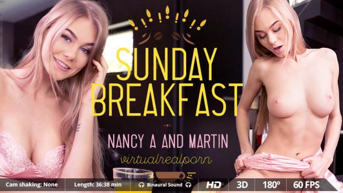 Nancy A - Sunday breakfast / 18-10-2017 (VirtualRealPorn) [3D/2K UHD/1600p/MP4/2.32 GB] by XnotX