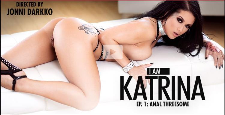 Katrina Jade (I Am Katrina, Ep. 1: Anal Threesome / 15.10.2017) [EvilAngel / SD]