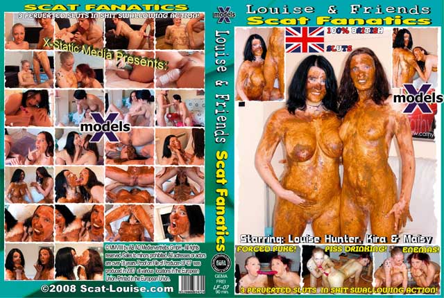 Louise Hunter, Kira, Maisy - Louise & Friends 7 - Scat Fanatics (Dirty Anal, Scat Lesbian) [DVDRip] [Germany]