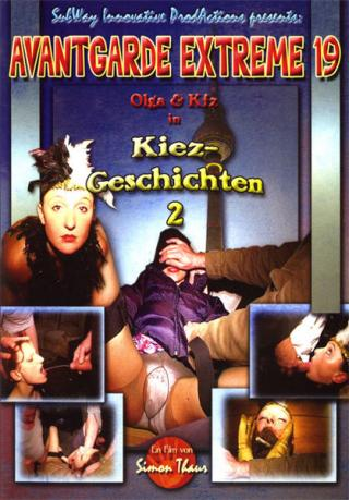 Olga, Kfz, Suren, Simon Thaur, O-Love, Xandros, Gunter Garibaldi, Strasenkoter, Supermario, - Avantgarde Extreme 19 (Anal, Germany) KitKatClub [DVDRip]