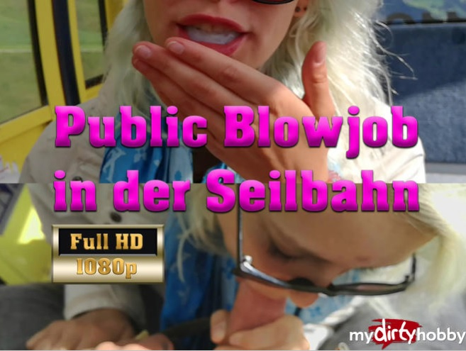 LisaLovely - Schneller Blowjob in der Seilbahn - Riesen Ladung Sperma im Mund - Quick Blowjob in the Cable Car - Giant Sperm Load (Milf) - MyDirtyHobby/MDH [FullHD 1080p]