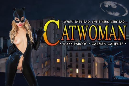 vrcosplayx: Carmen Caliente - CATWOMAN XXX [VR Porn] (2K UHD/1440p/3.34 GB) 04.11.2017