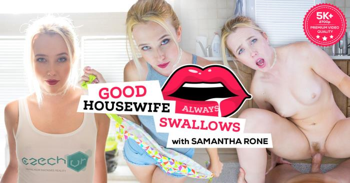 CzechVR.com - Samantha Rone - Czech VR 168 - Good Housewife Always Swallows [3D, VR, 4K UHD, 2700p]