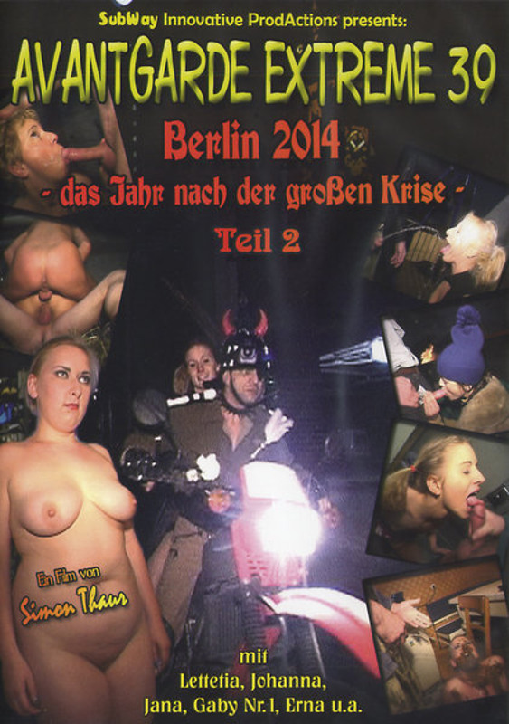Jana, Johanna, Erna, Gaby - Avantgarde Extreme 39 - Berlin 2014 - Das Jahr Nach Der Grossen Krise (Scat / Domination) SubWay Innovate ProdAction [SD]