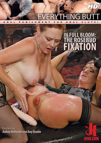 Audrey Hollander and Amy Brooke - In full Bloom: The Rosebud Fixation (2017/HD)