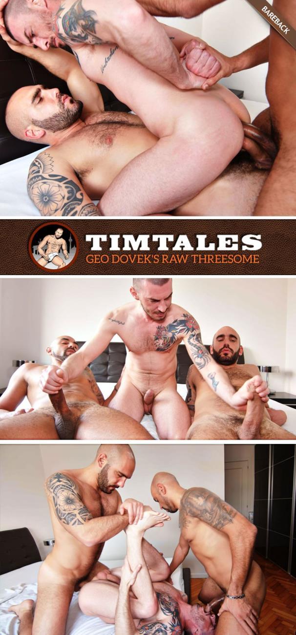 TimTales - - Geo Dovekos, Adam Sahar, Francisco Sants - Geo Dovekos Raw Threesome with Adam Sahar and Francisco Sants [HD 720p]
