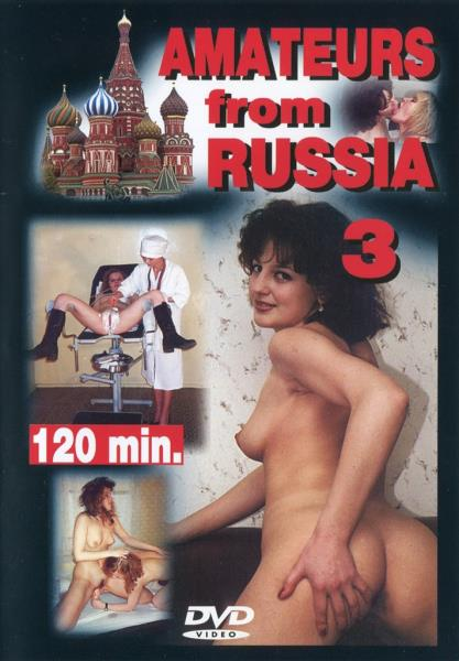 Home Entertainment - V.A - Amateurs From Russia 3 [1993 DVDRip] (All Sex,Ma ...