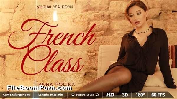VirtualRealPorn: Anna Polina - French Class [UltraHD 2K/1600p/4.33 GB] (VR Porn)